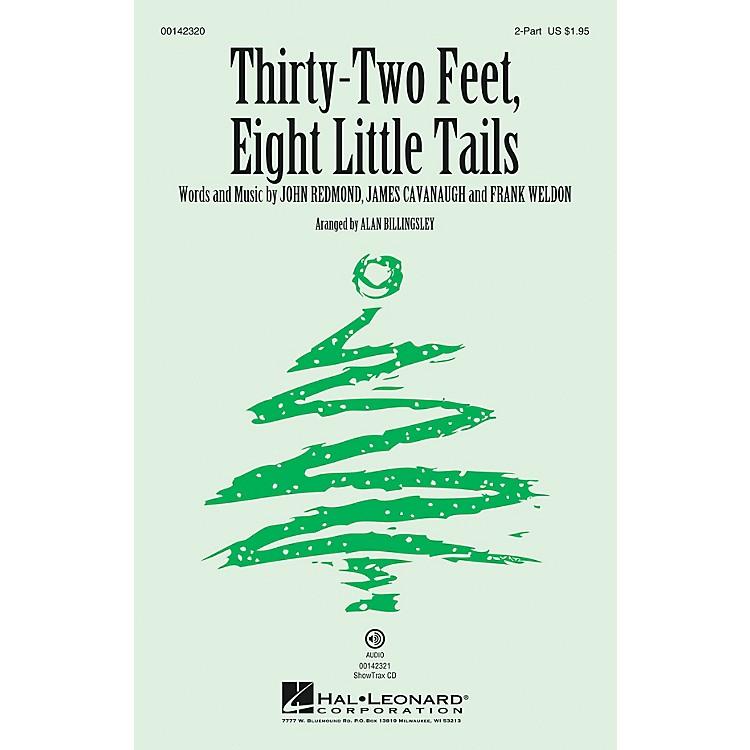 Hal LeonardThirty-two Feet, Eight Little Tails 2-Part arranged by Alan Billingsley