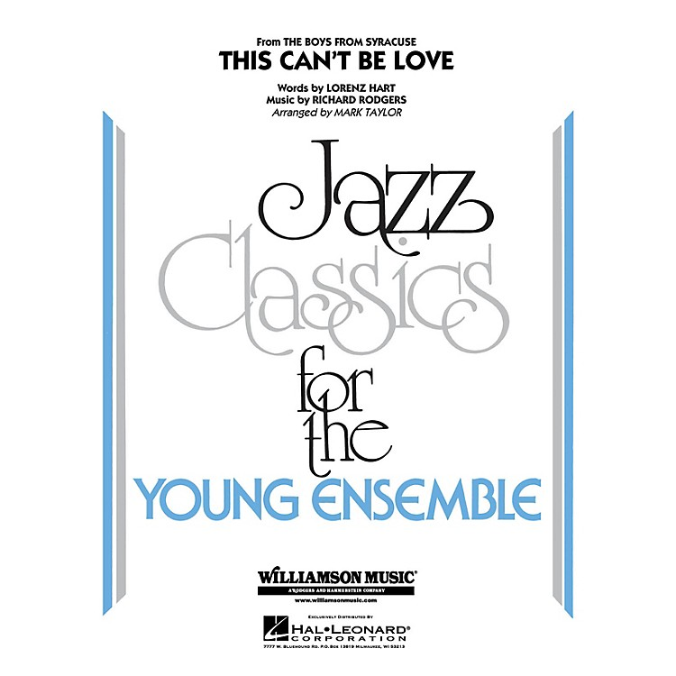 Hal LeonardThis Can't Be Love Jazz Band Level 3 Arranged by Mark Taylor