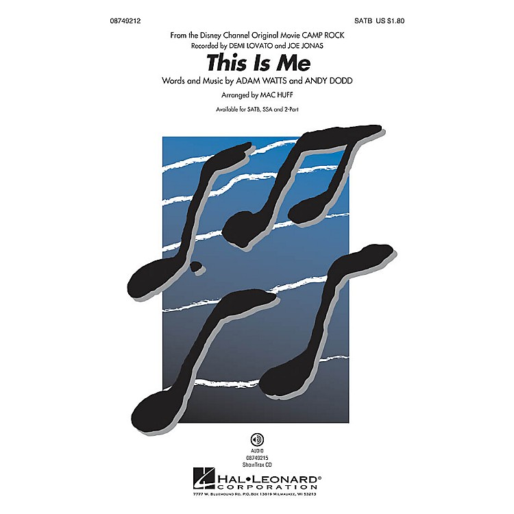 Hal Leonard This Is Me (from Camp Rock) 2-Part by Demi Lovato Arranged by Mac Huff