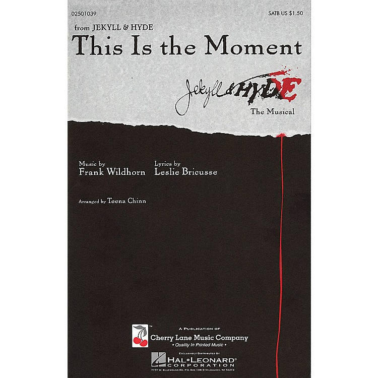 Cherry LaneThis Is the Moment SATB arranged by Teena Chinn