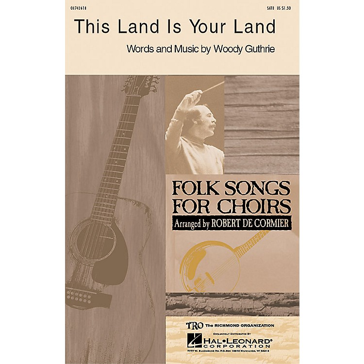 Hal LeonardThis Land Is Your Land SATB by Woody Guthrie arranged by Robert DeCormier