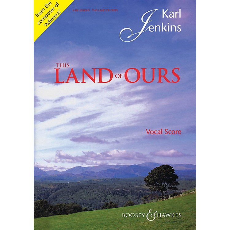 Boosey and HawkesThis Land of Ours (Vocal/Piano Score TTBB and Piano (Organ)) TTBB composed by Karl Jenkins