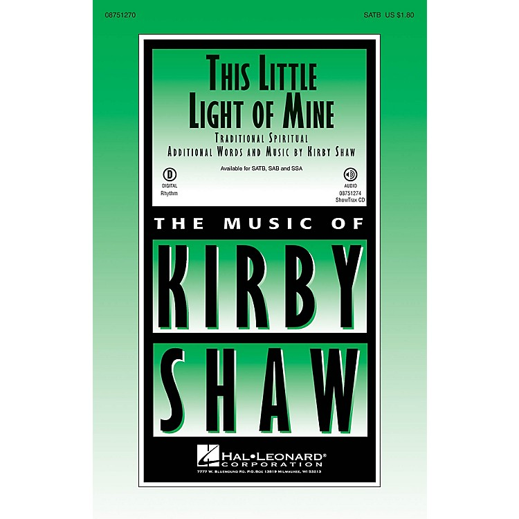 Hal LeonardThis Little Light of Mine ShowTrax CD Arranged by Kirby Shaw