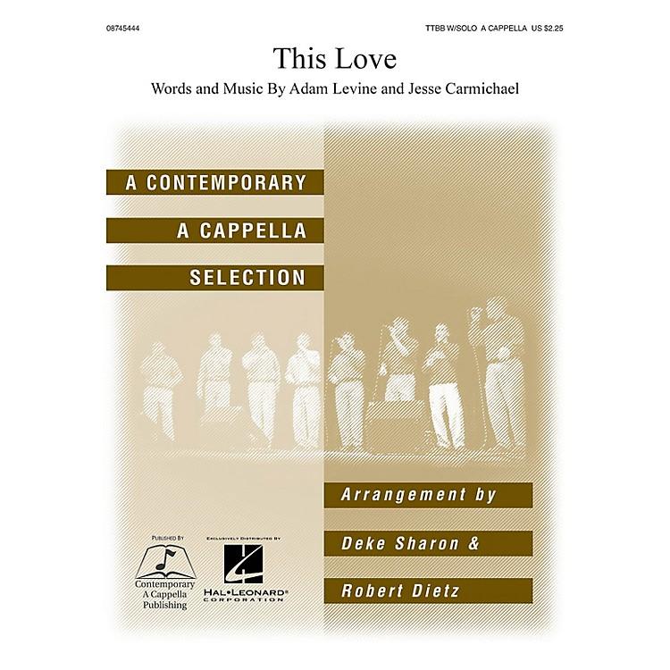 Hal LeonardThis Love TTBB Div A Cappella arranged by Deke Sharon and Anne Raugh