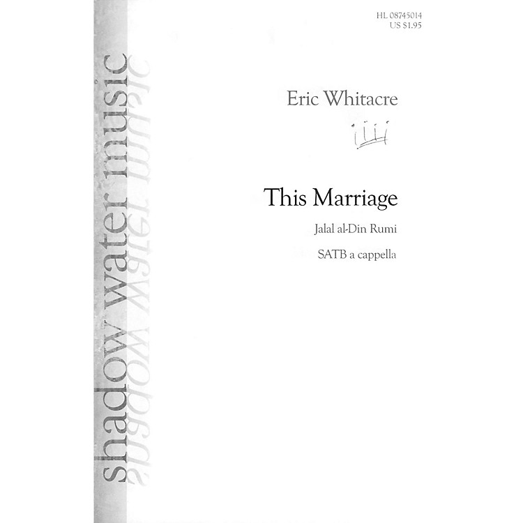 Shadow Water MusicThis Marriage SATB a cappella composed by Eric Whitacre