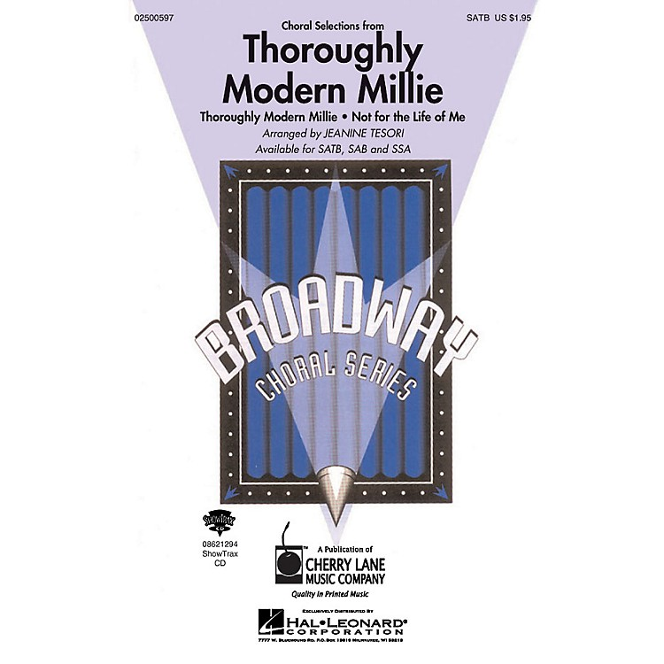 Cherry LaneThoroughly Modern Millie (Choral Selections) SATB composed by Jeanine Tesori