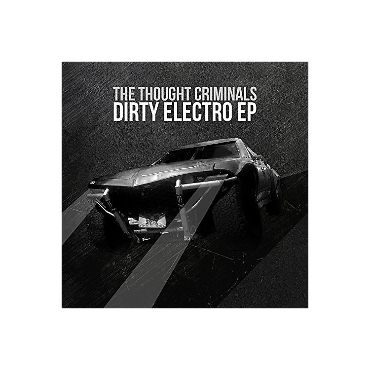 AllianceThought Criminals - Dirty Electro