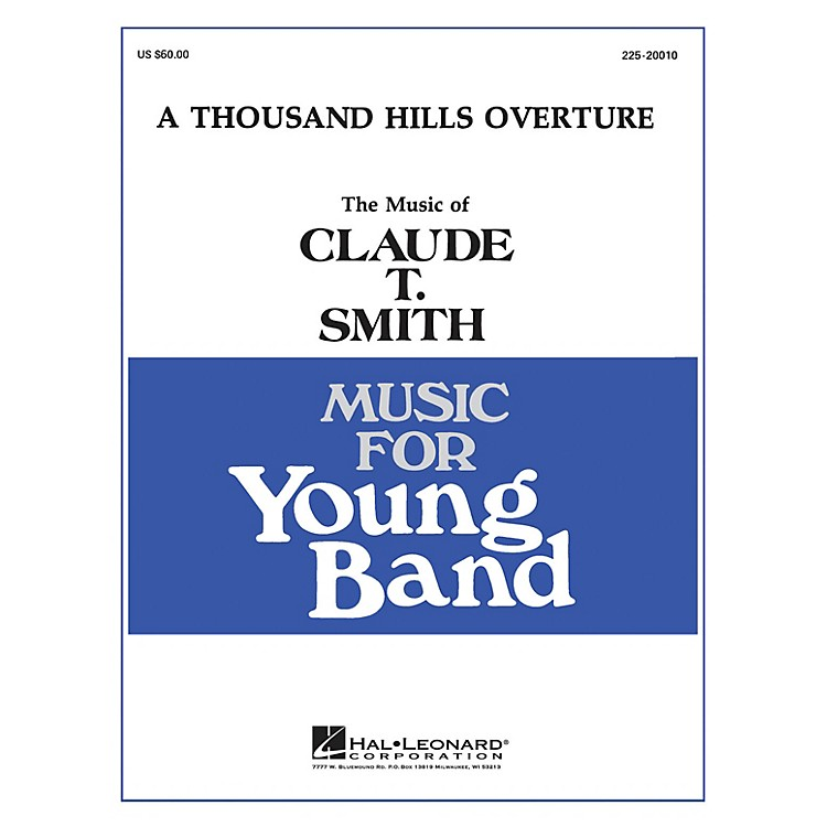 Hal LeonardThousand Hills Overture - Young Concert Band Level 3 composed by Claude T. Smith