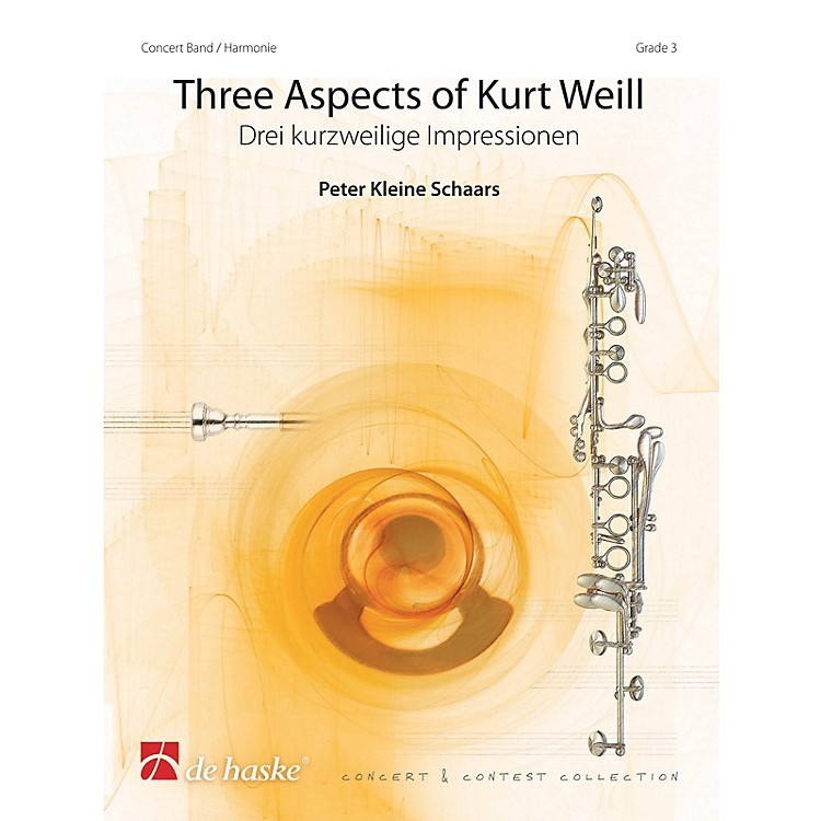 De Haske MusicThree Aspects of Kurt Weill Concert Band Level 3 Arranged by Peter Kleine Schaars