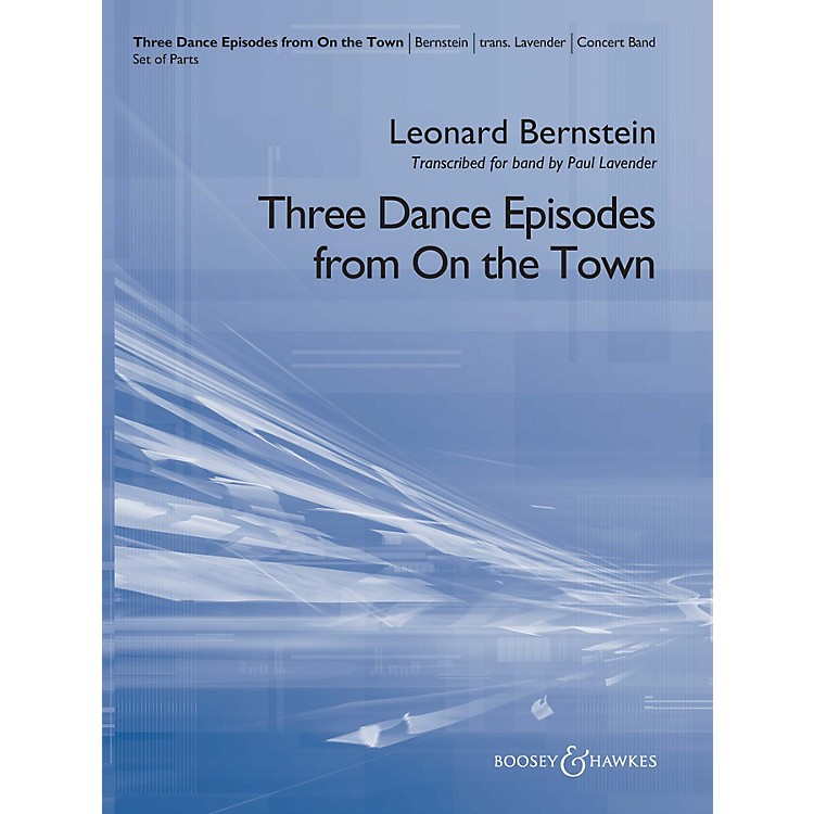Boosey and HawkesThree Dance Episodes (from On the Town) Concert Band Level 5 Composed by Leonard Bernstein