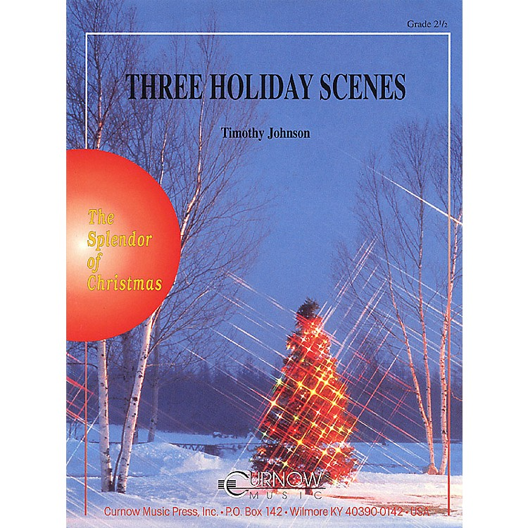 Curnow MusicThree Holiday Scenes (Grade 2.5 - Score and Parts) Concert Band Level 2.5 Arranged by Timothy Johnson
