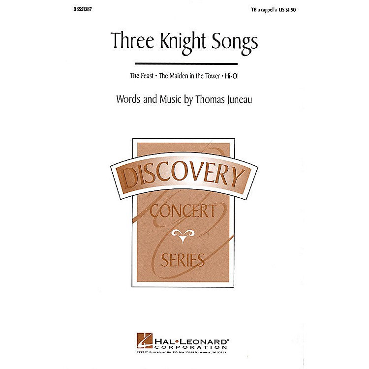 Hal LeonardThree Knight Songs (Collection) TB A Cappella composed by Thomas Juneau