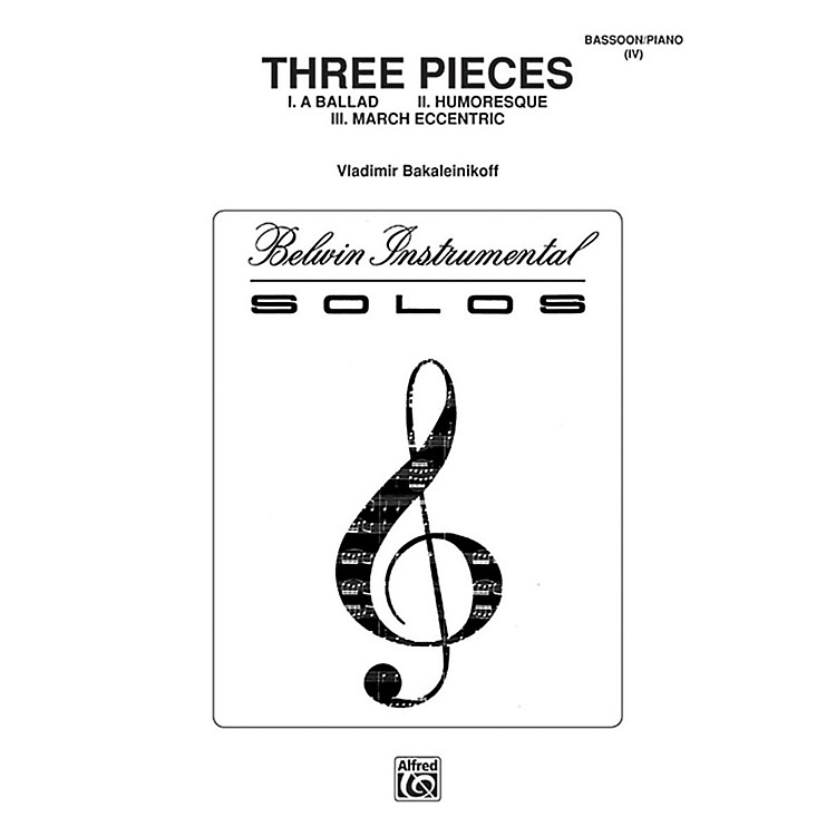 Alfred Three Pieces (Ballad, Humoresque, March Eccentric) for Bassoon By Vladimir Bakaleinikoff Book