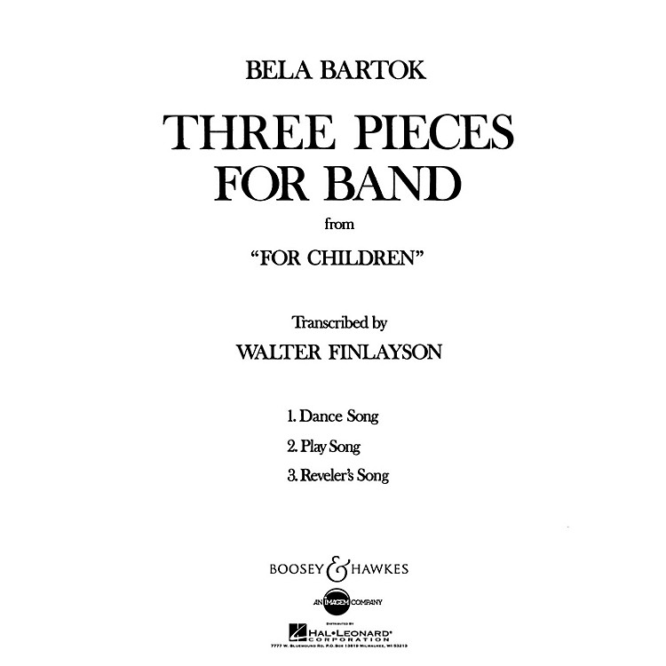 Boosey and HawkesThree Pieces for Band from For Children Concert Band Composed by Bela Bartok Arranged by Walter Finlayson