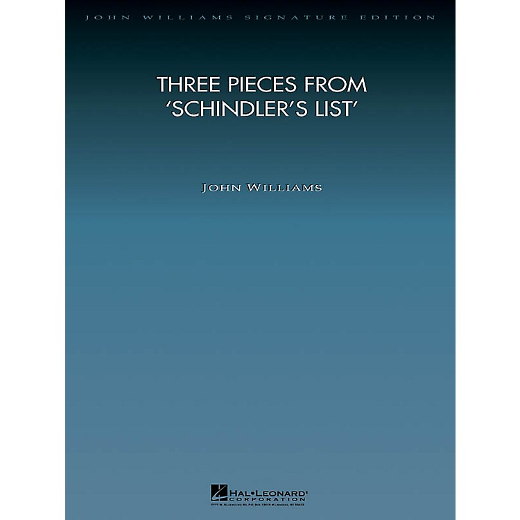 Hal Leonard Three Pieces from Schindler's List John Williams Signature Edition Orchestra Series by John Williams