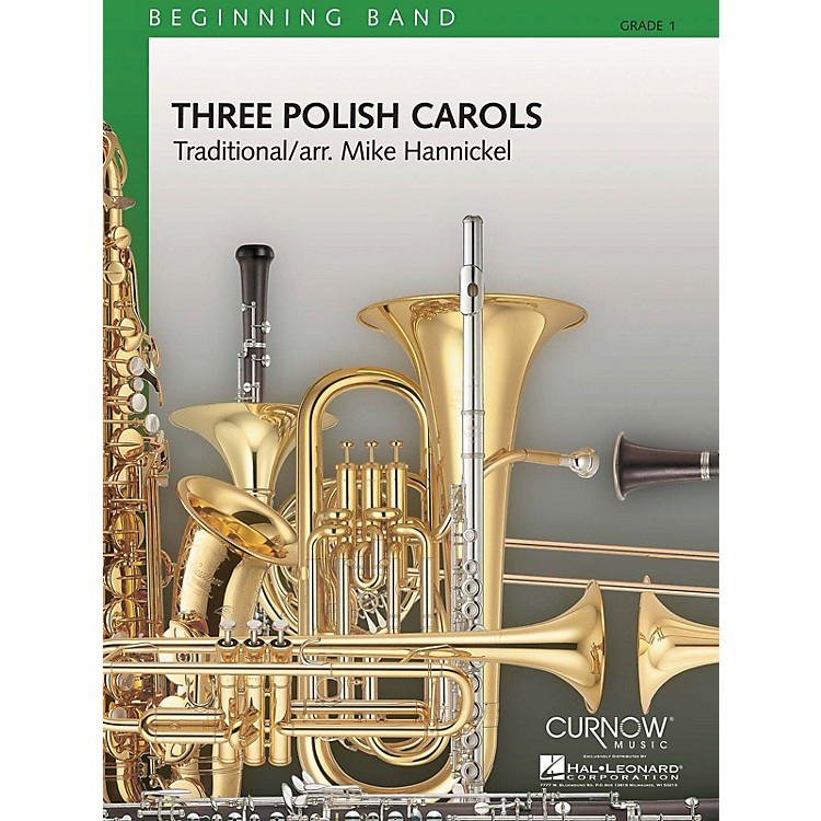 Curnow Music Three Polish Carols (Grade 1 - Score Only) Concert Band Level 1 Composed by Mike Hannickel