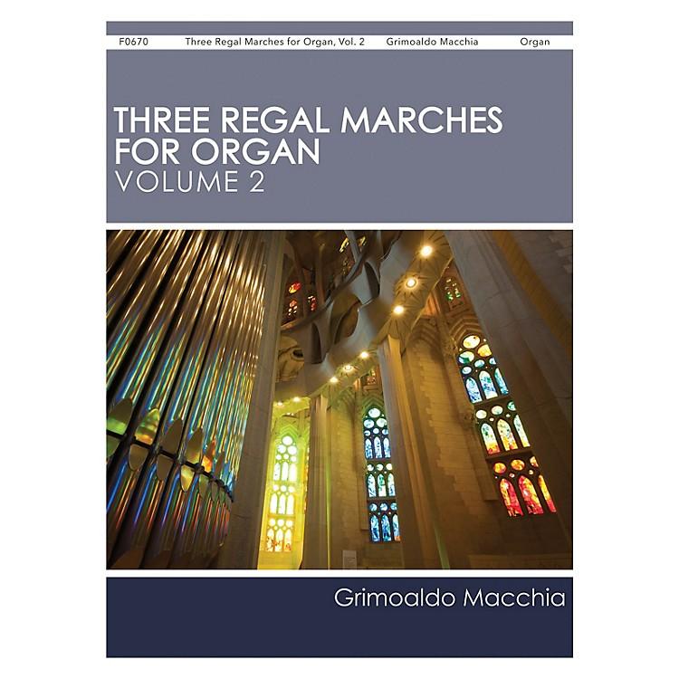 H.T. FitzSimons CompanyThree Regal Marches for Organ, Vol. 2