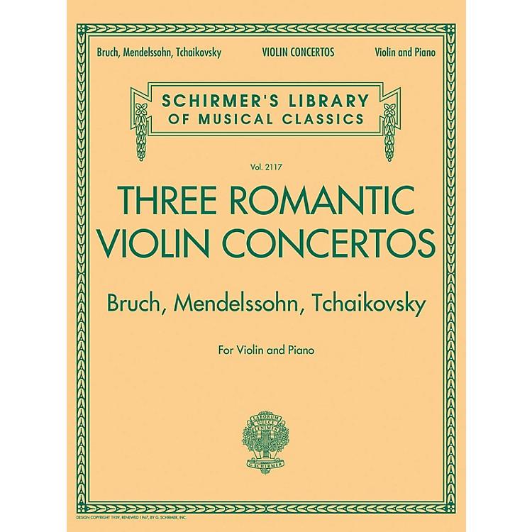 G. SchirmerThree Romantic Violin Concertos: Bruch, Mendelssohn, Tchaikovsky String Series Softcover by Various