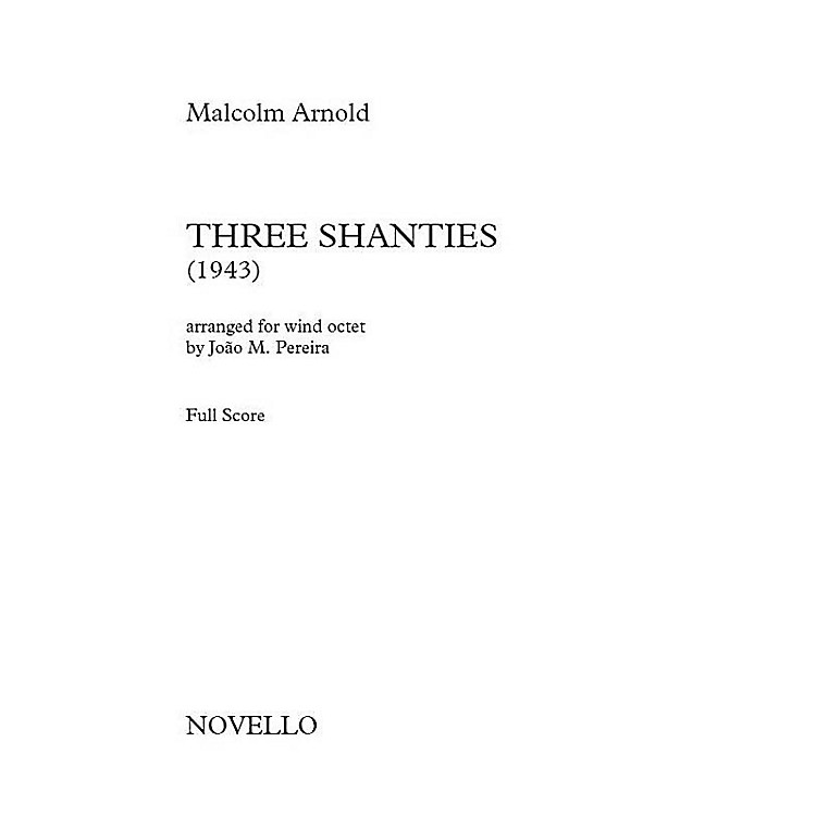 Novello Three Shanties Music Sales America Softcover Composed by Malcolm Arnold Arranged by João M. Pereira