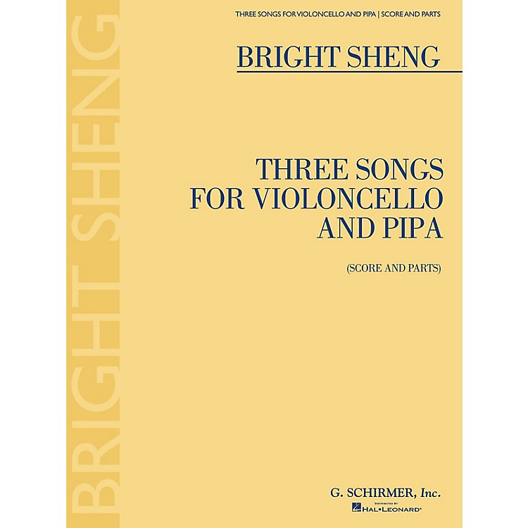 G. SchirmerThree Songs for Violoncello and Pipa (Score and Parts) String Solo Series Softcover