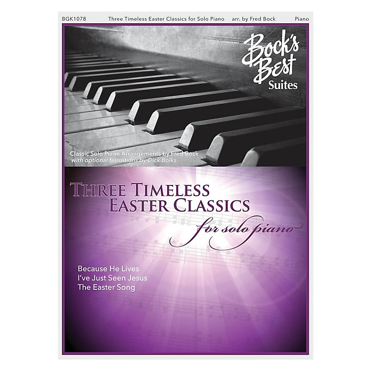 Fred Bock MusicThree Timeless Easter Favorites For Solo Piano PIANO SOLO arranged by Fred Bock