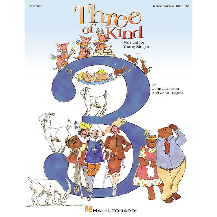 Hal LeonardThree of a Kind (Musical) (Reproducible Pak) REPRO PAK Composed by John Higgins