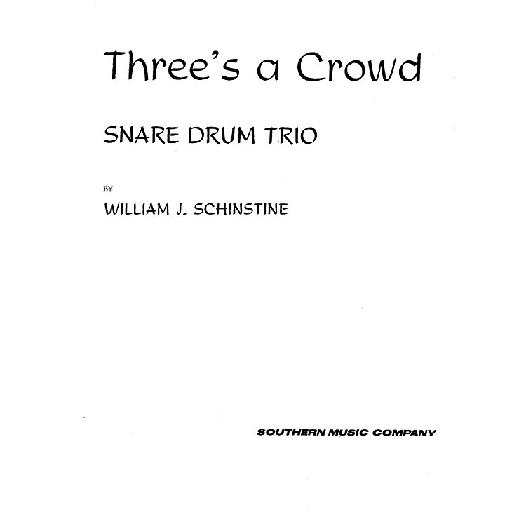 Hal Leonard Three's ( 3) A Crowd (Percussion Music/Snare Drum Ensemble) Southern Music Series Composed by Hoey, Fred