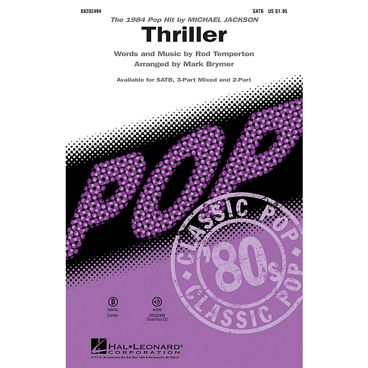 Hal Leonard Thriller 3-Part Mixed by Michael Jackson Arranged by Mark Brymer