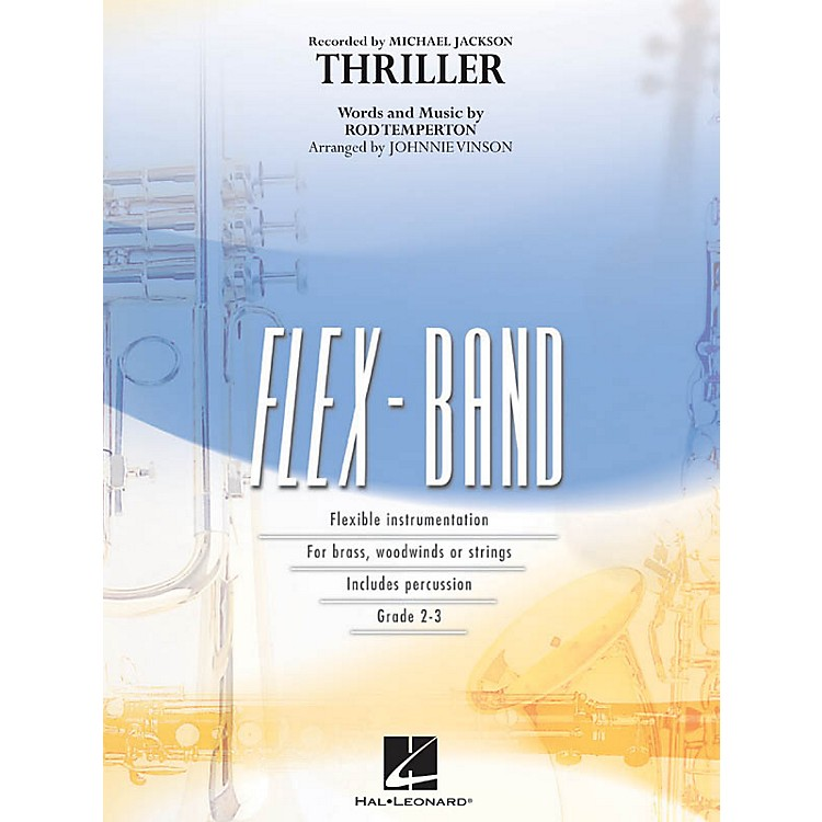 Hal Leonard Thriller Concert Band Level 2 by Michael Jackson Arranged by Johnnie Vinson