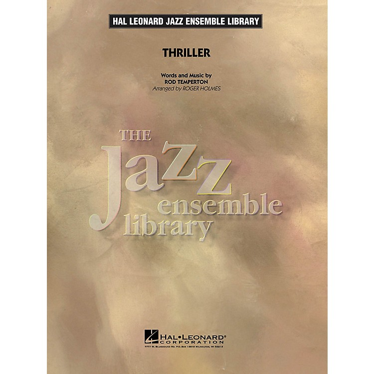Hal Leonard Thriller Jazz Band Level 4 by Michael Jackson Arranged by Roger Holmes