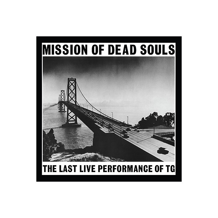 AllianceThrobbing Gristle - Mission Of Dead Souls