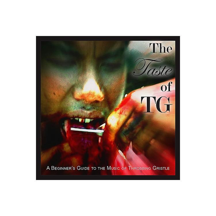 AllianceThrobbing Gristle - The Taste of TG (A Beginner's Guide to the Music of Throbbing Gristle)