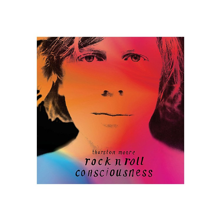 AllianceThurston Moore - Rock N Roll Consciousness