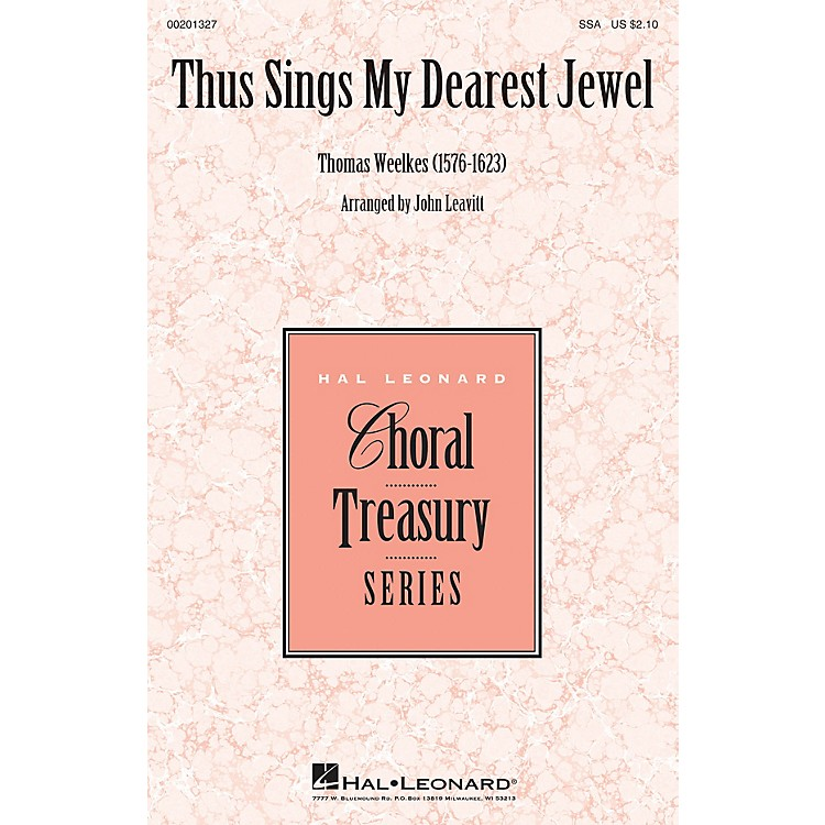Hal LeonardThus Sings My Dearest Jewel SSA arranged by John Leavitt