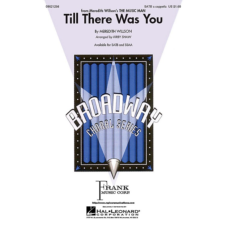 Hal LeonardTill There Was You SATB a cappella arranged by Kirby Shaw