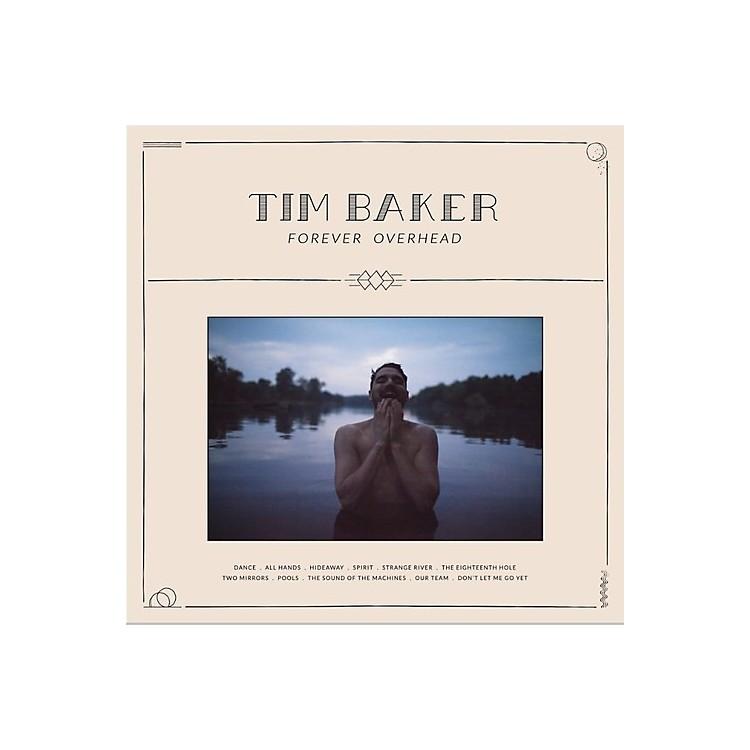 AllianceTim Baker - Forever Overhead