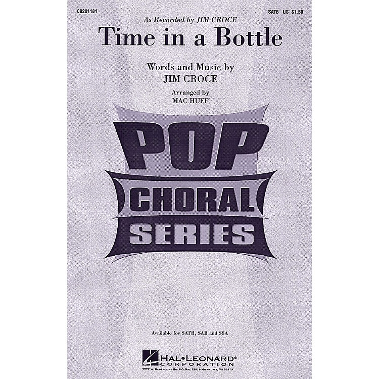 Hal LeonardTime In A Bottle SATB