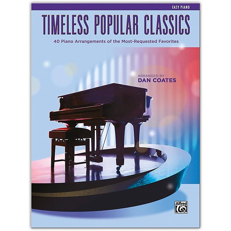 AlfredTimeless Popular Classics Easy Piano (Intermediate / Late Intermediate)