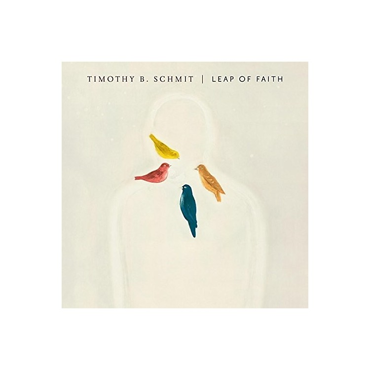 Alliance Timothy B Schmit - Leap Of Faith