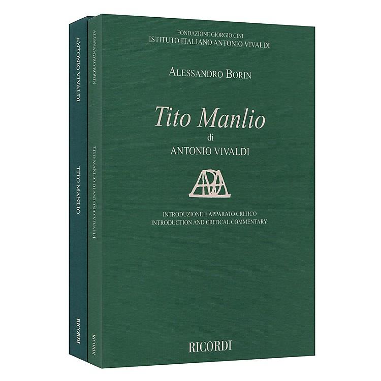 RicordiTito Manlio RV 738 Score with Critical Commentary Hardcover by Antonio Vivaldi Edited by Alessandro Borin