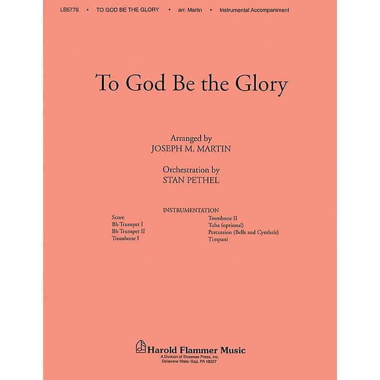 Shawnee PressTo God Be the Glory BRASS Arranged by Joseph M. Martin