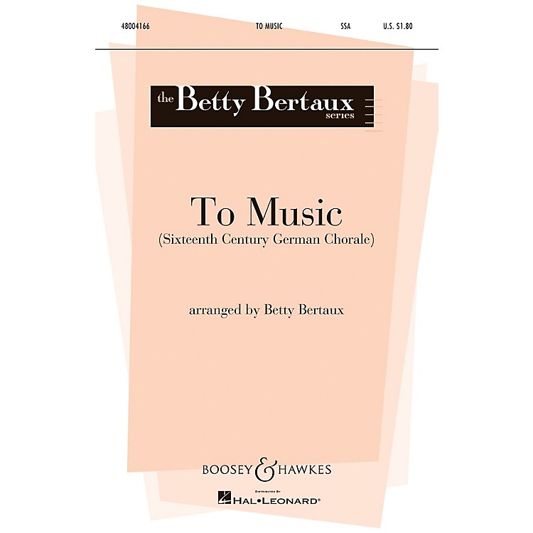 Boosey and HawkesTo Music (Score and Parts) Parts Arranged by Betty Bertaux