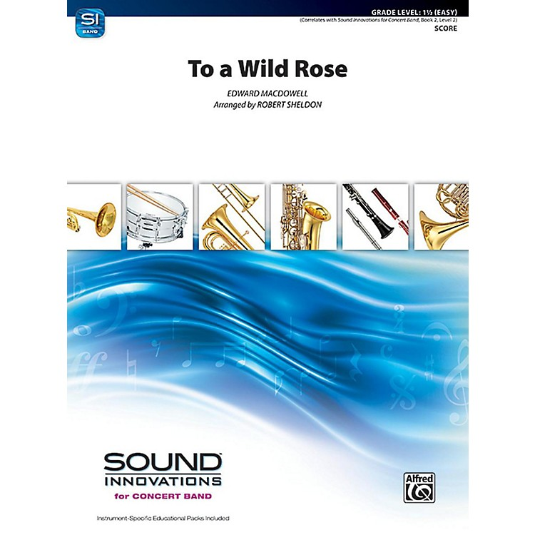 Alfred To a Wild Rose from Woodland Sketches Op. 51 Concert Band Grade 1.5 Set