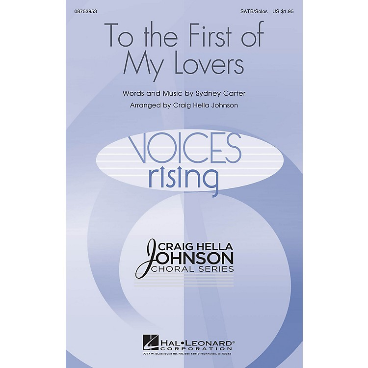 Hal Leonard To the First of My Lovers SATB Chorus and Solo arranged by Craig Hella Johnson