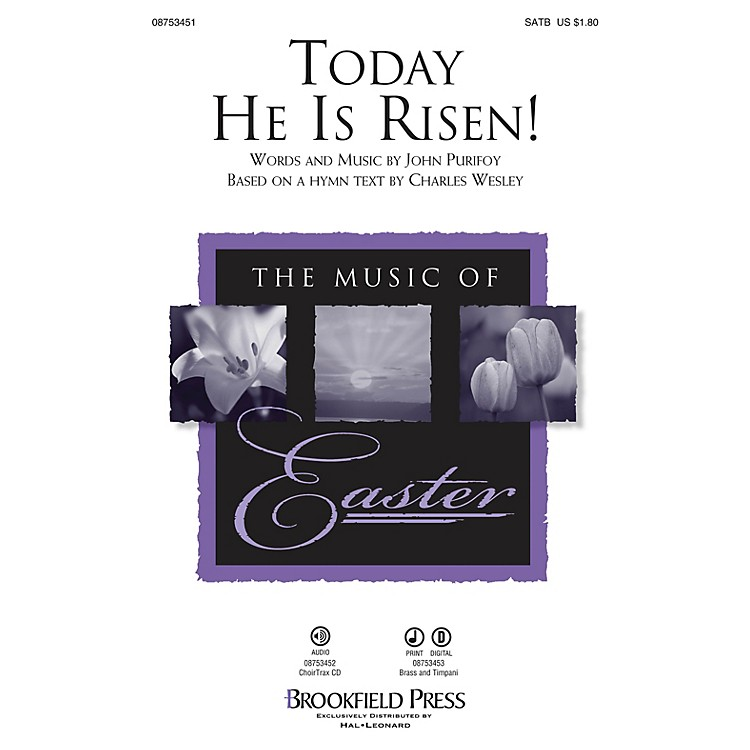 BrookfieldToday He Is Risen! BRASS & TIMPANI Composed by John Purifoy