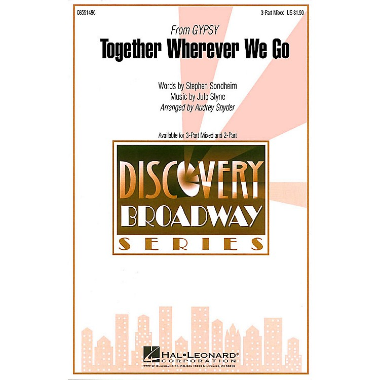 Hal Leonard Together Wherever We Go (from Gypsy) ShowTrax CD Arranged by Audrey Snyder