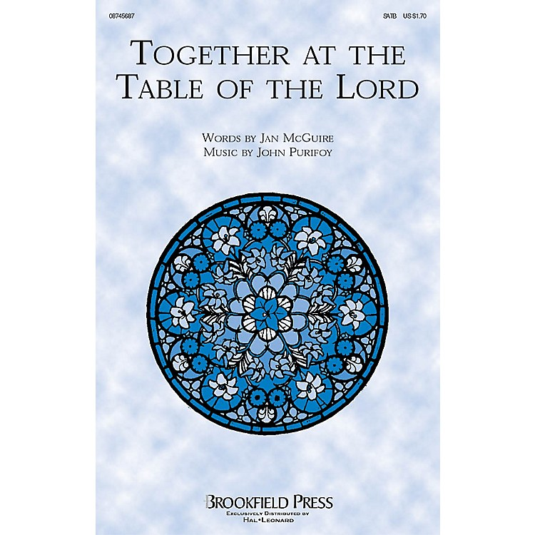 BrookfieldTogether at the Table of the Lord SATB composed by John Purifoy