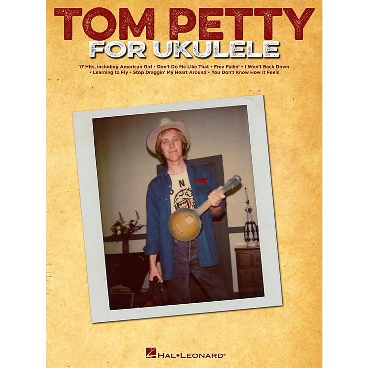Hal Leonard Tom Petty For Ukulele