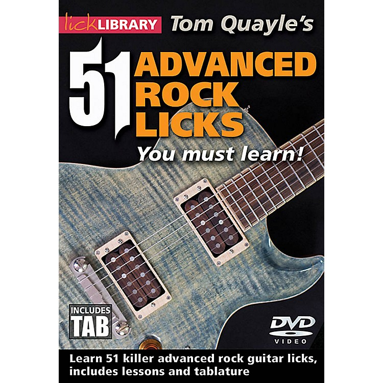 LicklibraryTom Quayle's 51 Advanced Rock Licks You Must Learn! Lick Library Series DVD Written by Tom Quayle