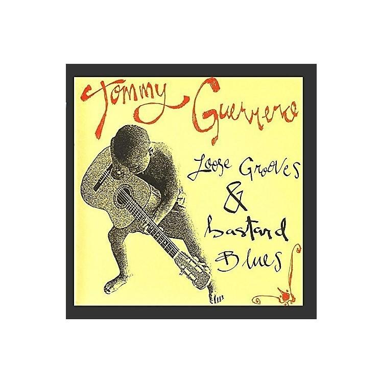 AllianceTommy Guerrero - Loose Grooves & Bastard Blues